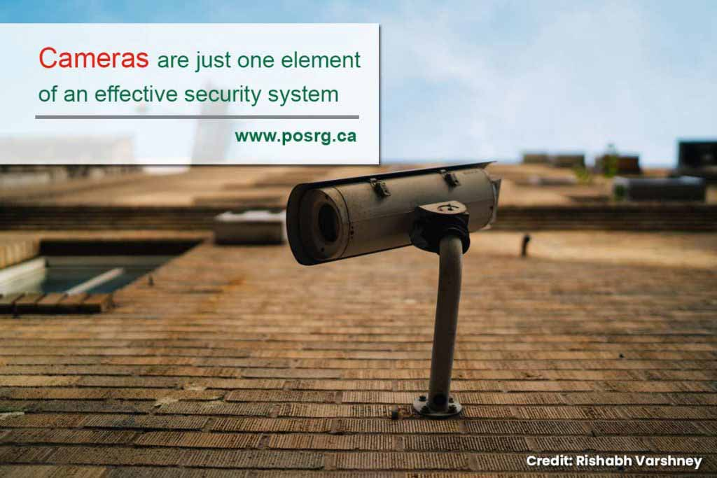 Cameras are just one element of an effective security system