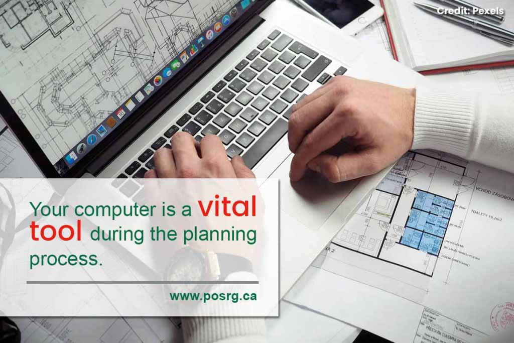Your computer is a vital tool during the planning process