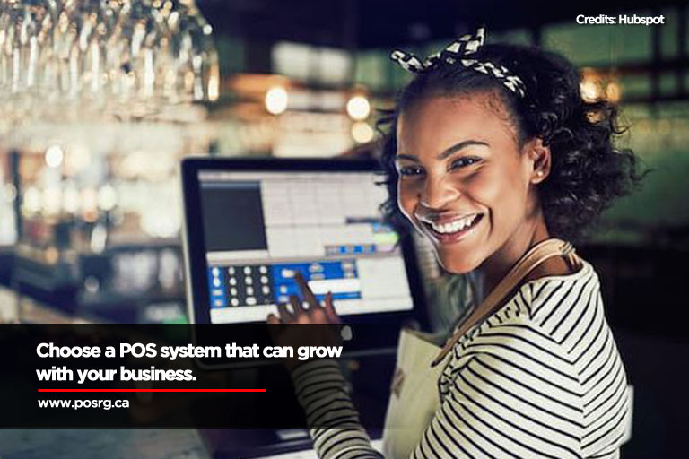 Choose a POS system that can grow with your business.