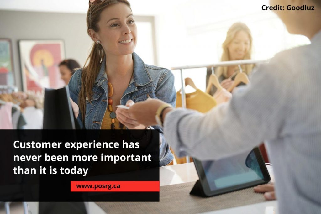 Customer experience has never been more important than it is today