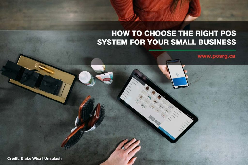 How to Choose the Right POS System for Your Small Business