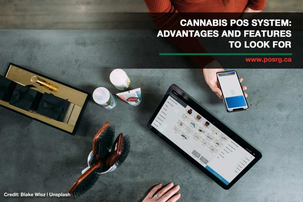 Cannabis POS System: Advantages and Features to Look For