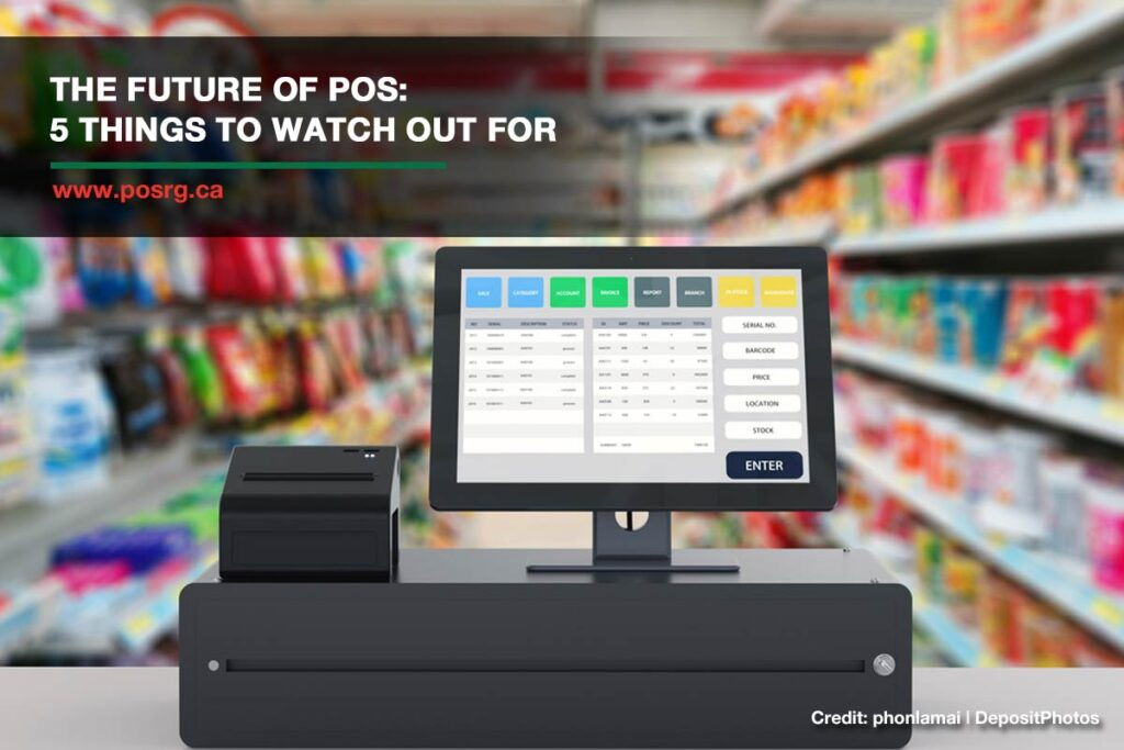The Future of POS: 5 Things to Watch out For