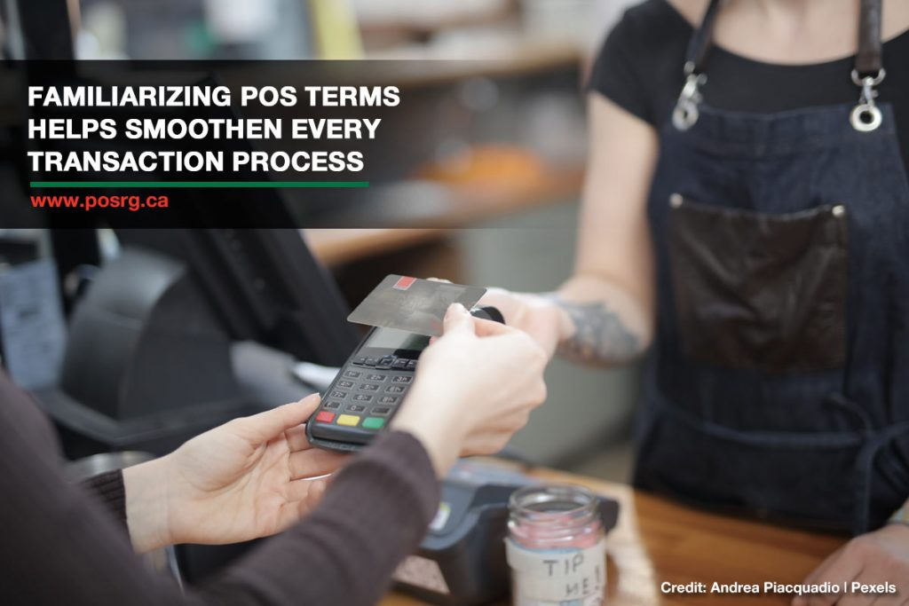 Familiarizing POS terms helps smoothen every transaction process