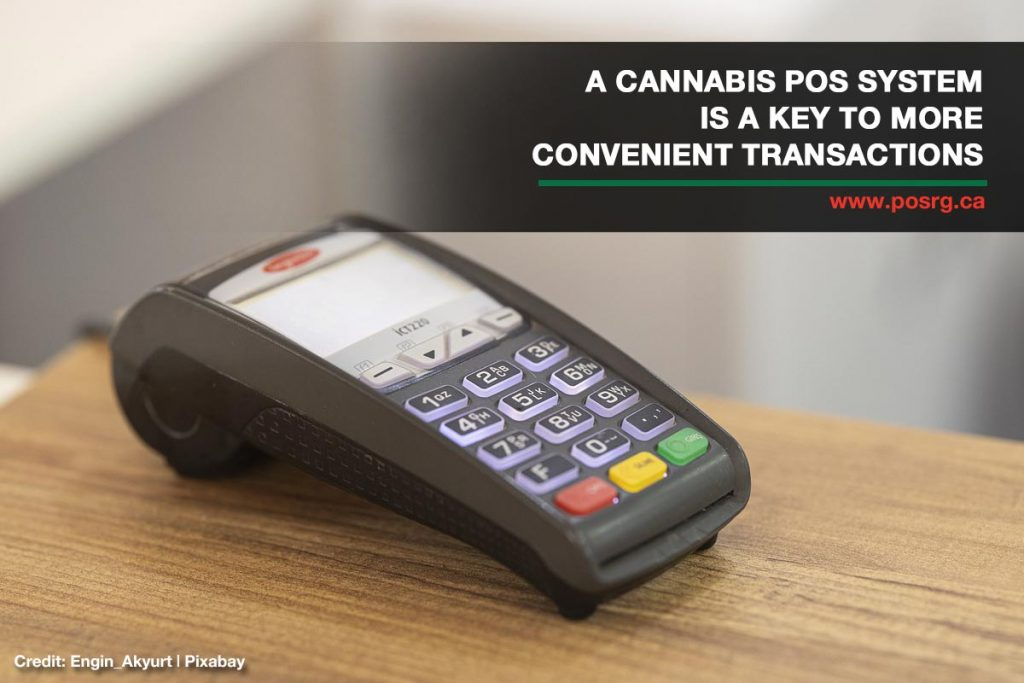 A cannabis POS system is a key to more convenient transactions