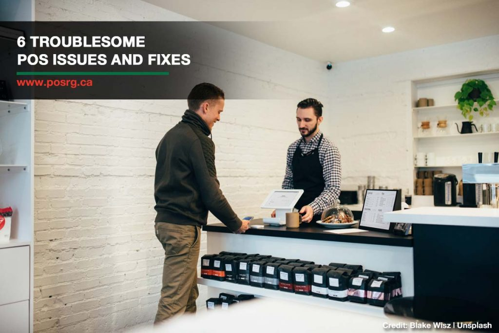 6 Troublesome POS Issues and Fixes